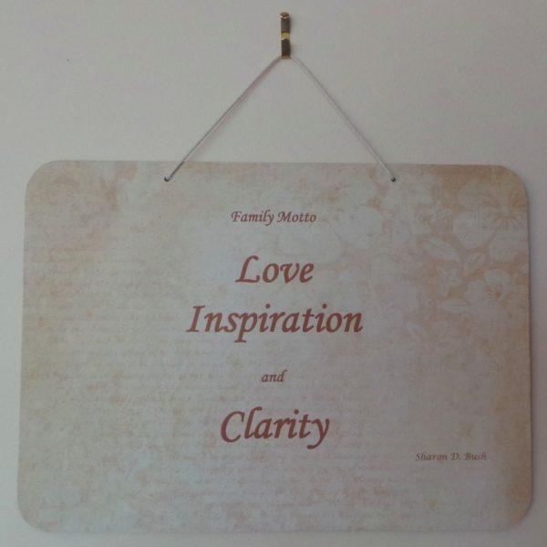 Family Motto: Love, Inspiration, Clarity - Cream/Fawn
