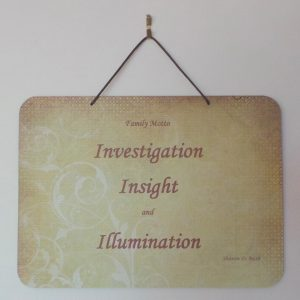 Family Motto: Investigation, Insight, Illumination - Lime/Rust