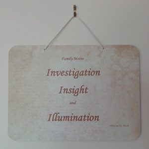 Family Motto: Investigation, Insight, Illumination - Cream/Fawn