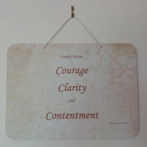 Family Motto, Courage, Clarity, Contentment - Cream/Fawn